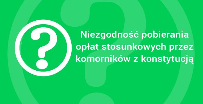 Niezgodnosc-pobierania-oplat-stosunkowych-przez-komornikow-z-konstytucja