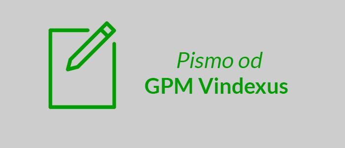 pismo od GPM Vindexus
